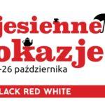 Jesienne okazje w Black Red White